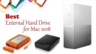 Best External Hard Drive For Mac 2018 (Desktop & Laptop)