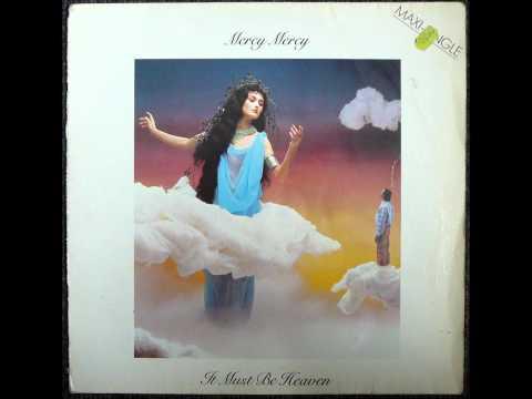 Mercy Mercy - It Must Be Heaven Original 12 inch Version 1984