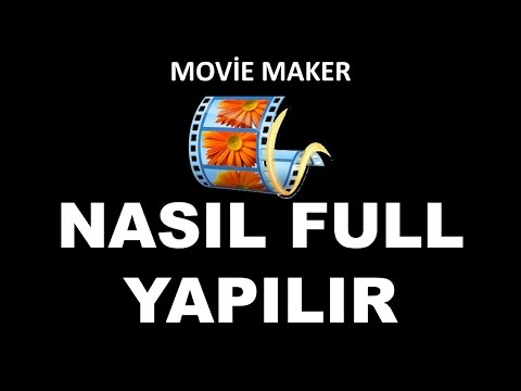 MOVİE MAKER NASIL FULL YAPILIR MOVİE MAKER FULL VERSİYON TÜRKÇE ANLATIM