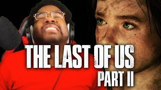 ELLIE, WHAT HAPPENED TO YOU? NEW Last of Us Part 2 E3 2018 Gameplay LIVE REACTION