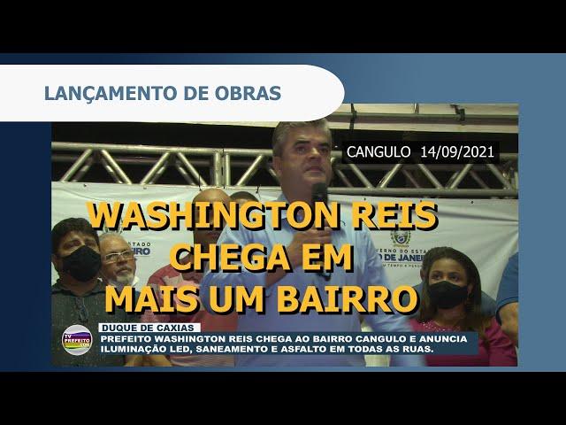 Prefeito Washington Reis lança obras de saneamento, asfalto e iluminação led no Cangulo