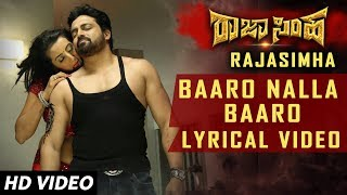 Baaro Nalla Baaro Lyrical Song | Raja Simha Kannada Movie Songs | Anirudh, Sanjana, Nikhitha