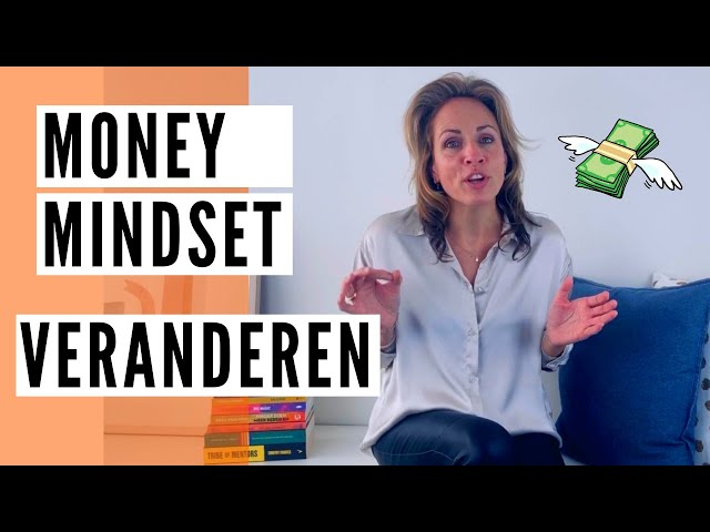 Money Mindset veranderen | Money Mindset tips