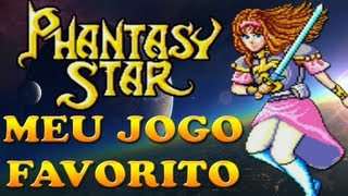Phantasy Star (Master System) - Análise do Meu Jogo Favorito
