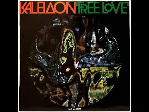 Kaleidon - Free Love 1973 FULL VINYL ALBUM (jazz rock, progressive)