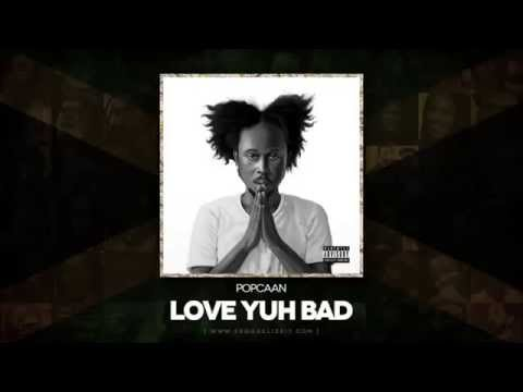 | Popcaan-  Love Yuh Bad Raw (Where We Come From) | | Mad Rass Productions |