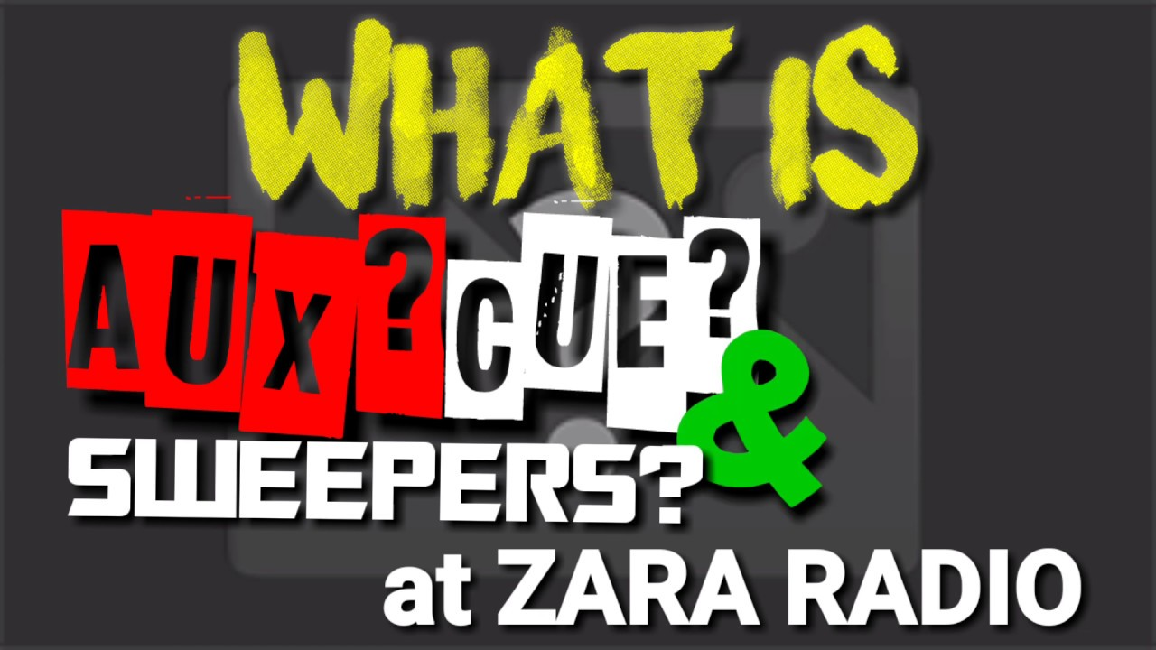 #ZaraRadio #ZaraStudio what is AUX, CUE, SWEEPERS at ZARA ...