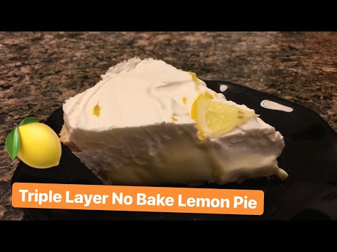 How to Make: Triple Layer No Bake Lemon Pie