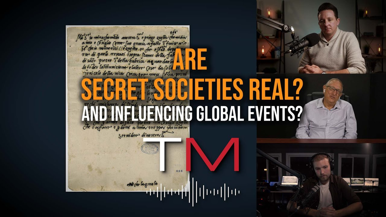 Truth Matters: Are Secret Societies Real And Influencing Global Events Today?