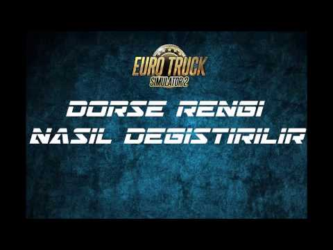 Euro Truck Simulator 2 | Dorse Rengi Değiştirme | How The Change Trailer Color