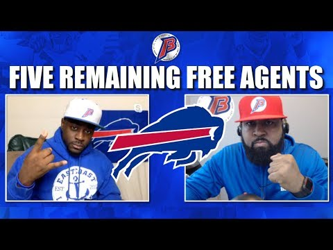 LIVE | Five Remaining Free Agents Fit for Buffalo Bills