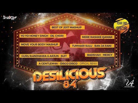 Desilicious 84 | Audio Jukebox | DJ Shadow Dubai | Year-End Special