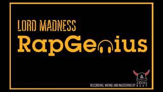 LORD MADNESS - RAP GENIUS