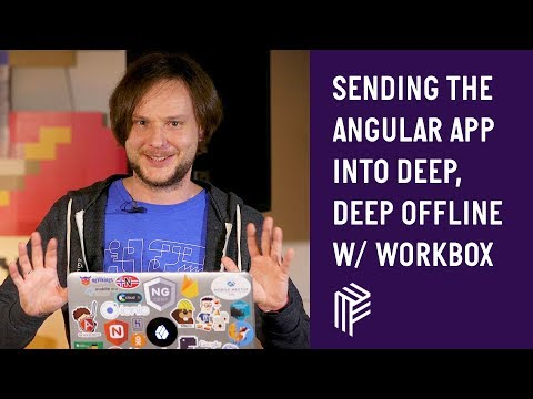 Thumbnail for Angular Vienna, Sending the Angular app into deep, deep offline with Workbox, March 2019