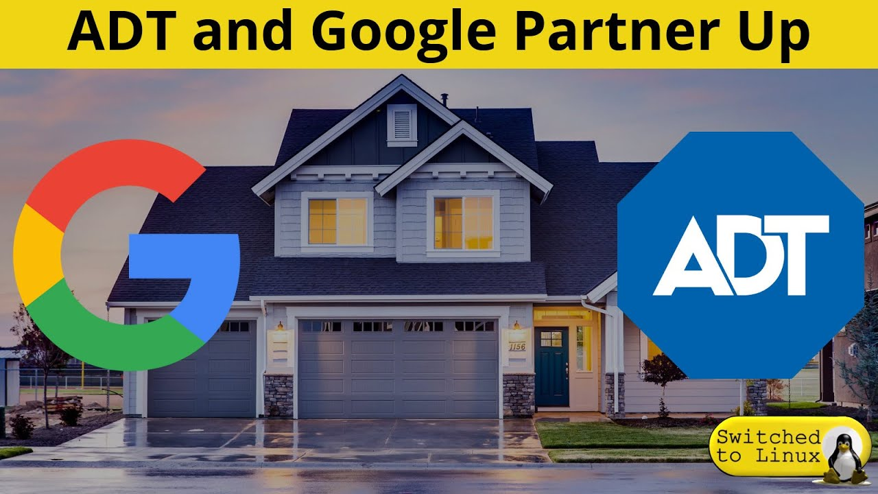 ADT and Google Partner Up