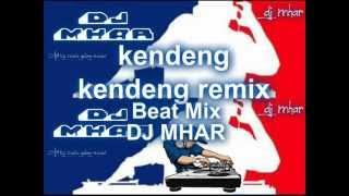 Kendeng Kendeng Remix DJMHAR.wmv