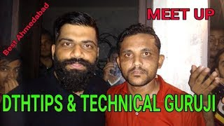 Technical Guruji & Dth Tips Meet Up In Ahmedabad