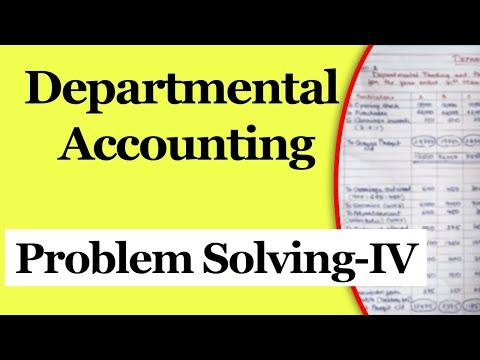 Departmental Accounts | Problem Solving 4 | Letstute Accountancy