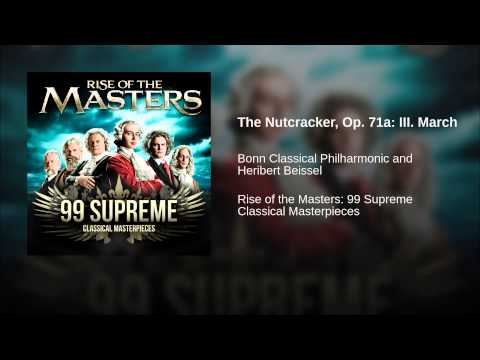 The Nutcracker, Op. 71a: III. March