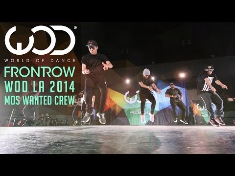 Mos Wanted Crew | FRONTROW | World of Dance #WODLA '14