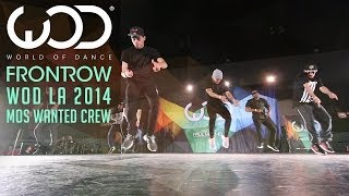 Mos Wanted Crew | FRONTROW | World of Dance #WODLA