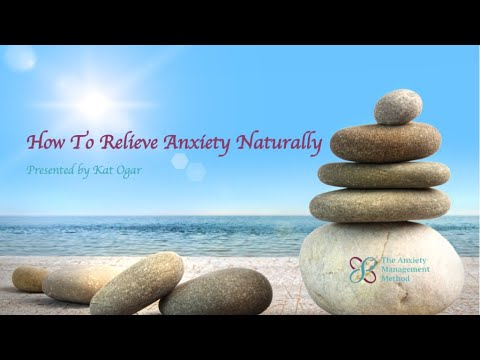 Relieve Anxiety Naturally