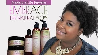 Embrace the Natural You Hair and Body Line  |  MzNaturalLife Reviews ♥