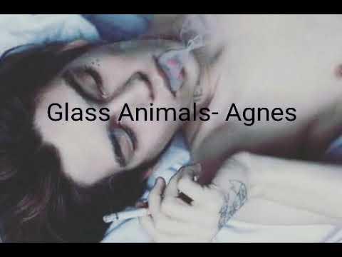 Glass Animals- Agnes (Letra Subtitulada)
