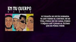 Lyanno X Rauw Alejandro X Lenny Tavarez X María Becerra, En Tu Cuerpo Remix (Video Letra)