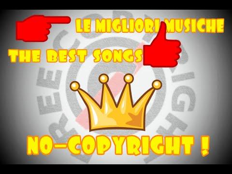 Top 10 | Le migliori canzoni SENZA COPYRIGHT