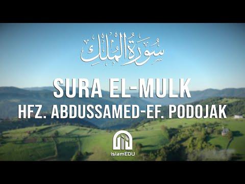 67. El-Mulk (Vlast) | hfz. Abdussamed-ef. Podojak | سورة الملك | عبد الصمد بدوجاك