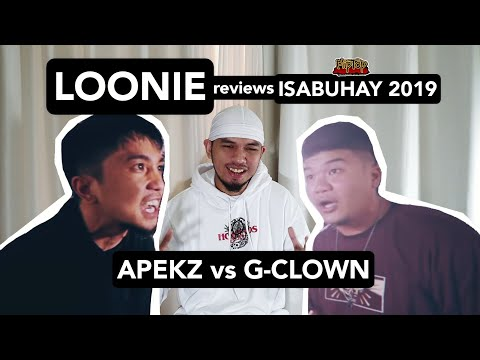 LOONIE | BREAK IT DOWN: Rap Battle Review E115 | ISABUHAY 2019: APEKZ vs G-CLOWN
