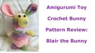 Amigurumi Toy Blair Bunny Crochet Pattern Review