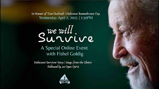 Special Yom Hashoah Event with Holocaust Survivor Fishel Goldig