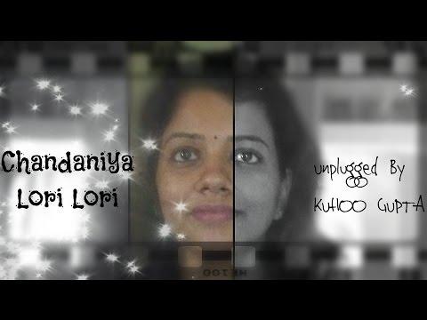 Chandaniya Lori - Rowdy Rathore - Unplugged Cover By Kuhoo Gupta