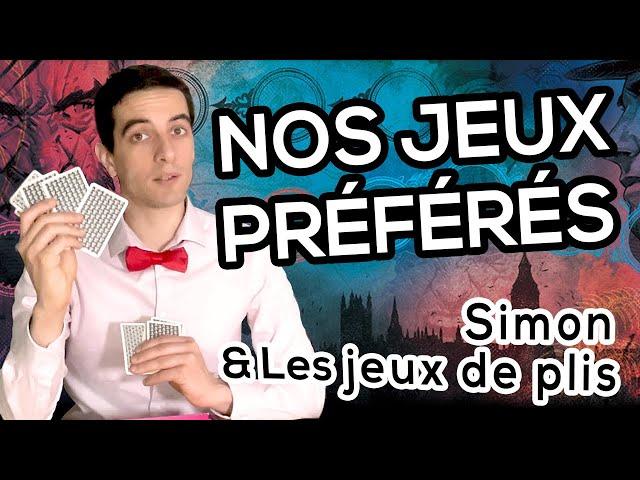 MES 5 JEUX DE PLIS PRÉFÉRÉS - Simon ♣️♠️♦️♥️