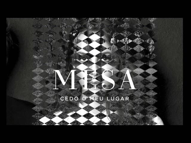 MESA - Cedo o meu lugar (2014)