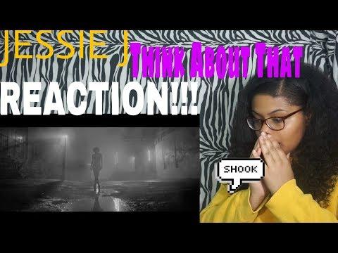 Jessie J  - Think About That l REACTION!!!