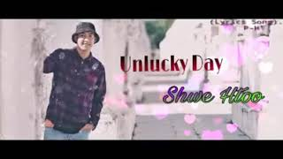 Download Video Unlucky day.Shwe Htoo MP3 3GP MP4