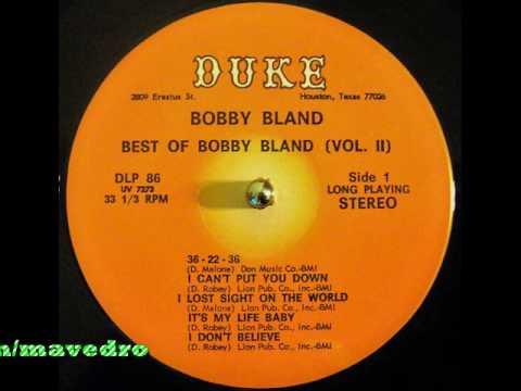 Bobby Bland - It's My Life Baby
