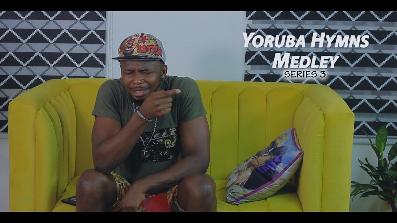 #OhEmGeeYHM | Yoruba Hymns Medley - Series 3 (Ore ofe ohun/Itan Iyanu)