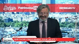 La Matinale Investissement Conseils Gestion de Fortune Profession CGP Patrimoine24 - 2 juillet 2020