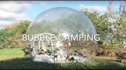 Beach Bubble Camping