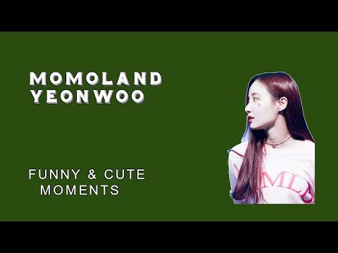 (MOMOLAND) Yeonwoo is being Naughty