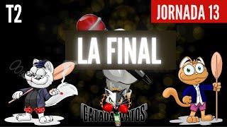 Gatada de Vatos temp 2 Jornada 13 Final