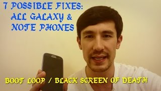 7 POSSIBLE FIXES: ALL SAMSUNG GALAXY & NOTE PHONES-- S3/S4/S5, Notes 2/3/4(Boot loop, black display, phone wont turn on, phone constantly rebooting, wont stay on, touch screen is not working, not responsive, only half of the screen works ..., 2014-11-30T16:10:09.000Z)