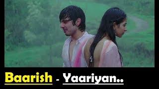 Baarish Yaariyan Lyrics Translation - Himansh Kohli - Rakul Preet - Mohammed Irfan - Mithoon