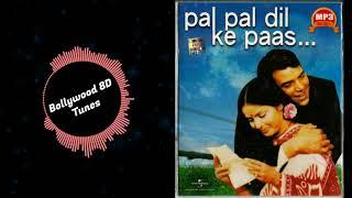 Pal Pal Dil Ke Paas [8D Music]   BlackMail   Use Headphones   Hindi 8D Music