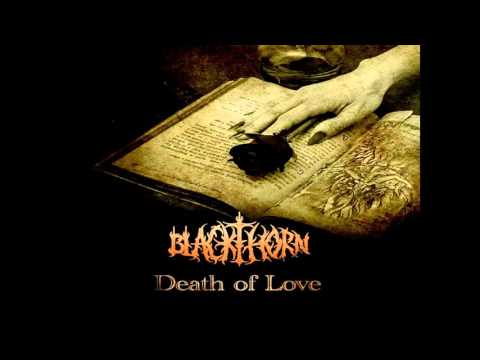 Blackthorn - Death of Love (Cradle of Filth cover)