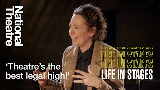 Olivia Colman: Live Theatre is Heaven | Life in Stages at the National Theatre